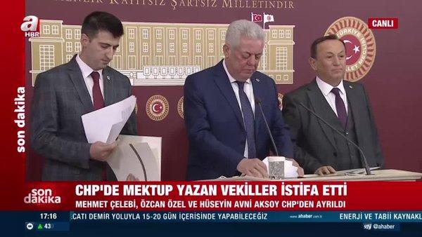 CHP'de istifa depremi! Kemal Kılıçdaroğlu'na mektup yazan 3 milletvekili CHP'den istifa etti   Video videosunu izle   Son Dakika Haberleri