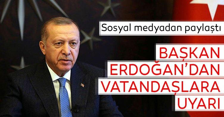 Başkan Erdoğan'dan vatandaşlara uyarı: Temizliğe ihtimam gösterelim