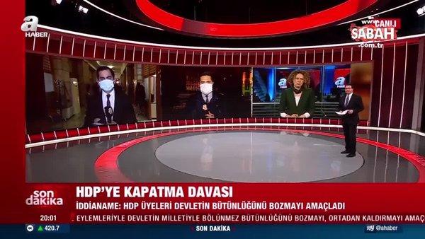 Son dakika haberi: HDP'ye kapatma davası açıldı! Detaylar A Haber'de | Video