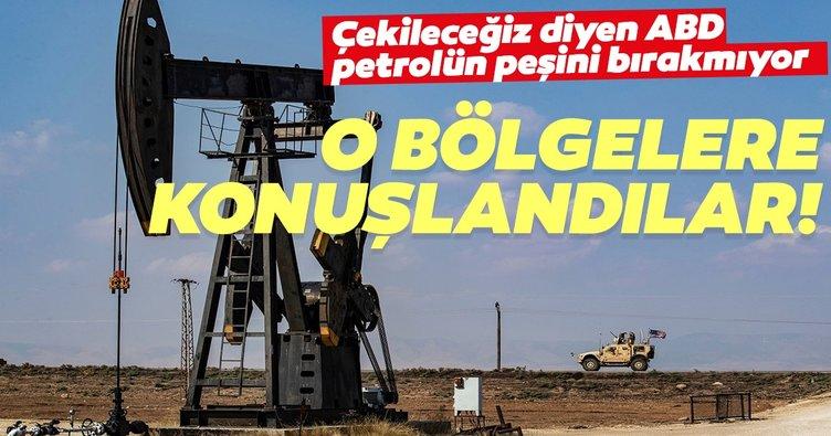 Suriye'den çekileceğiz diyen ABD petrolün peşini bırakmıyor!