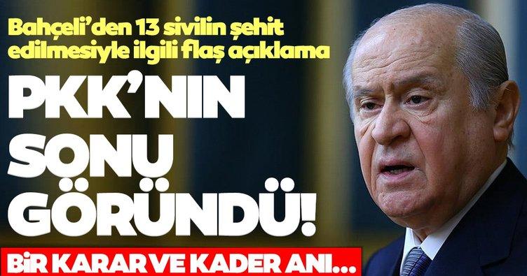 Son dakika haberi   Bahçeli'den 13 sivilin şehit edilmesiyle ilgili flaş açıklamalar: PKK'nın sonu göründü...