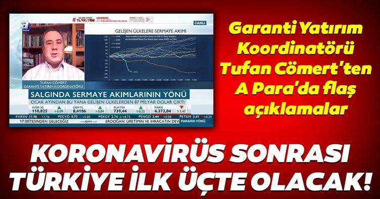 Pandemiden sonra Türkiye'nin öne çıkan ilk 3 ülkeden biri olması mümkün