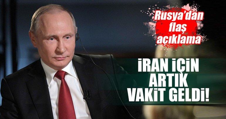 Rusya'dan flaş açıklama! İran için vakit geldi
