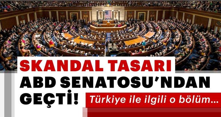 Skandal tasarı ABD Senatosu'ndan geçti!