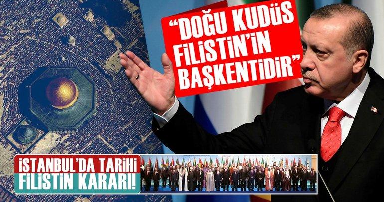İstanbul'da tarihi Filistin kararı: Doğu Kudüs başkenttir