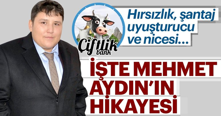 Son dakika: Çiftlik Bank dolandırıcısı 'Tosuncuk' Mehmet Aydın'ın hikayesi