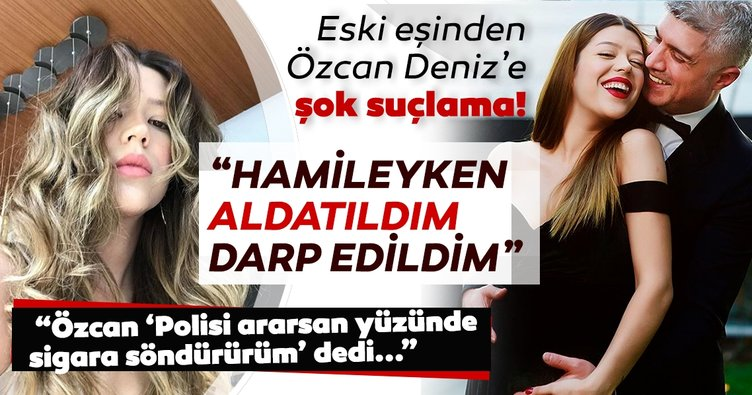 Son dakika haberi: Özcan Deniz'e eski eşi Feyza Aktan'dan şok suçlama! Feyza Aktan: Özcan Polisi ararsan yüzünde sigara söndürürüm dedi....