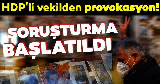 SON DAKİKA HABERİ: Evlat nöbetindeki ailelere zafer işareti yapan HDP'li vekil hakkında soruşturma başlatıldı