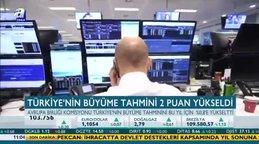 Türkiye'nin büyüme tahmini 2 puan yükseldi