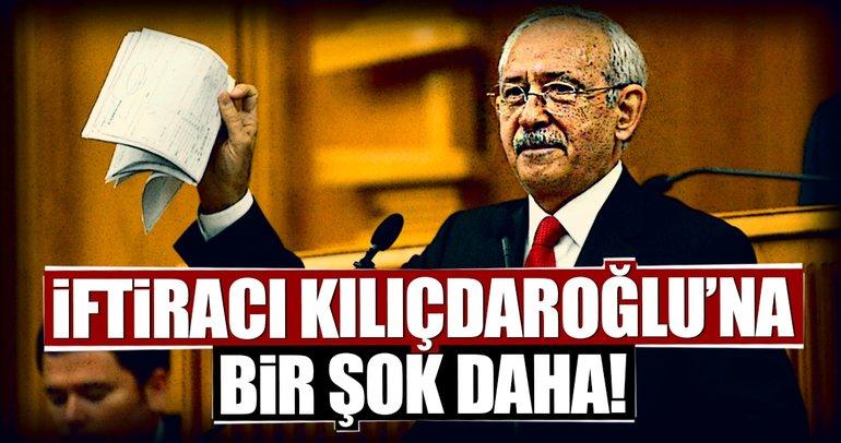 İftiracı Kılıçdaroğlu'na bir şok daha!