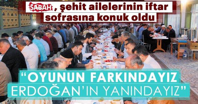 Oyunun farkındayız Erdoğan'ın yanındayız