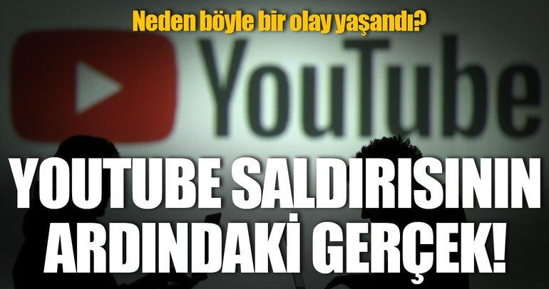 YouTube saldırısının ardındaki gerçek!