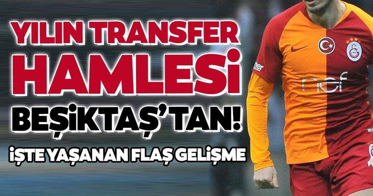 Transferde son dakika: Galatasaray'ın yıldızına Beşiktaş kancası!