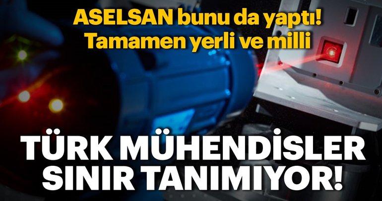 ASELSAN bunu da yaptı! Türk mühendisler sınır tanımıyor... Tamamen yerli ve milli