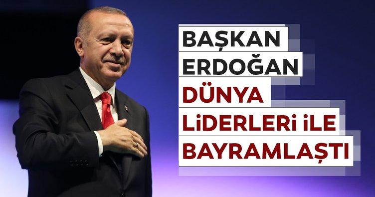 Başkan Erdoğan, dünya liderleri ile bayramlaştı