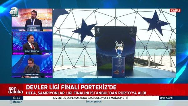 Son dakika! UEFA Şampiyonlar Ligi finali İstanbul'dan alındı! Portekiz'de oynanacak   Video
