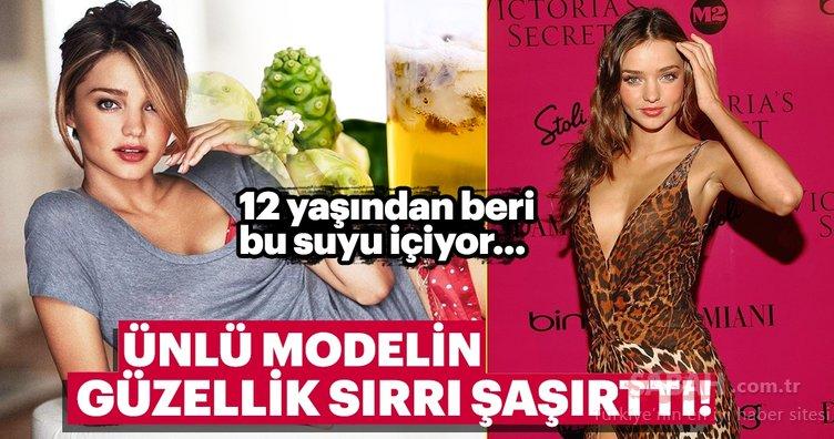 Miranda Kerr'in güzellik sırrı şaşırttı! 12 yaşından beri bu suyu içiyor...