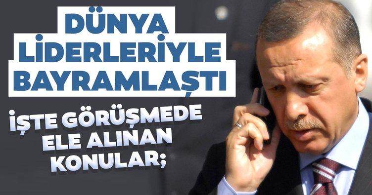 Başkan Erdoğan, dünya liderleriyle bayramlaştı