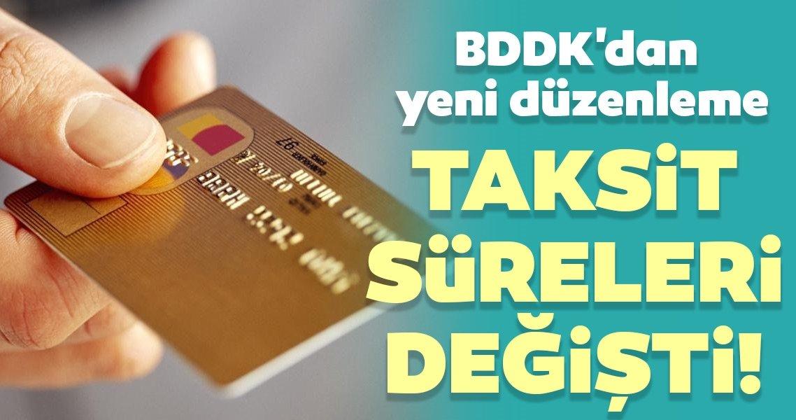 Son dakika haberi: BDDK'dan yeni düzenleme! Taksit süreleri değişti...