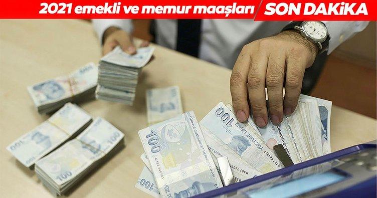 Son Dakika Haberi: 2021 Memur ve emekli maaşı zammı belli oldu! İşte memur ve emeklilerin zamlı maaşları