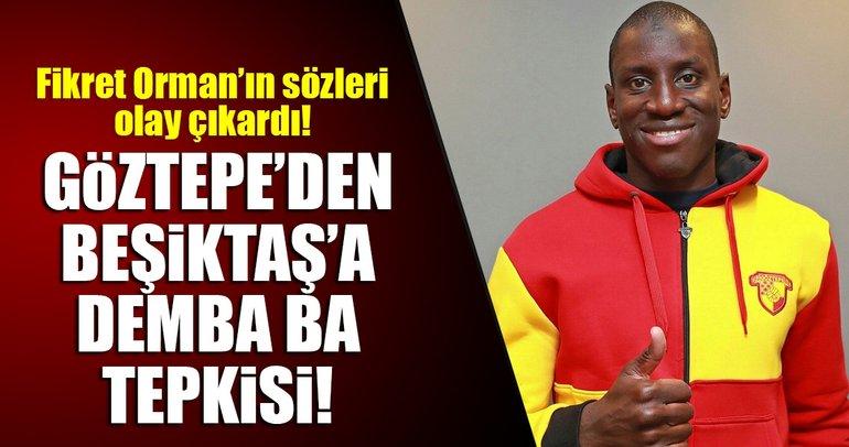Göztepe Başkanı Mehmet Sepil'den Fikret Orman'a Demba Ba tepkisi