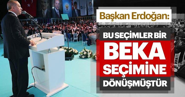 Son dakika... Başkan Erdoğan: Bu seçimler bir beka seçimine dönüşmüştür