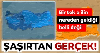 Türkiye'de adının nereden geldiği bilinmeyen tek ilini biliyor musunuz?