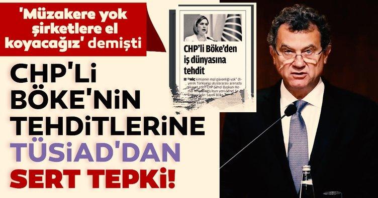 Son dakika   TÜSİAD'dan CHP'li Böke'nin özel sektöre yönelik tehditlerine tepki!