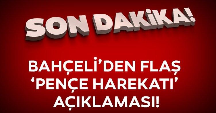 Bahçeli'den flaş 'Pençe Harekatı' açıklaması: Türkiye terör belasından kurtarılmış olacak