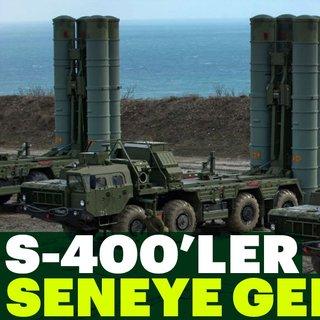 S-400'ler seneye geliyor