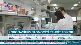 Koronavirüs ekonomiyi tehdit ediyor