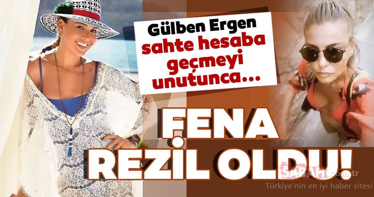 Gülben Ergen fena rezil oldu! Gülben Ergen Instagram'da sahte hesaba geçmeyi unutunca olanlar oldu...