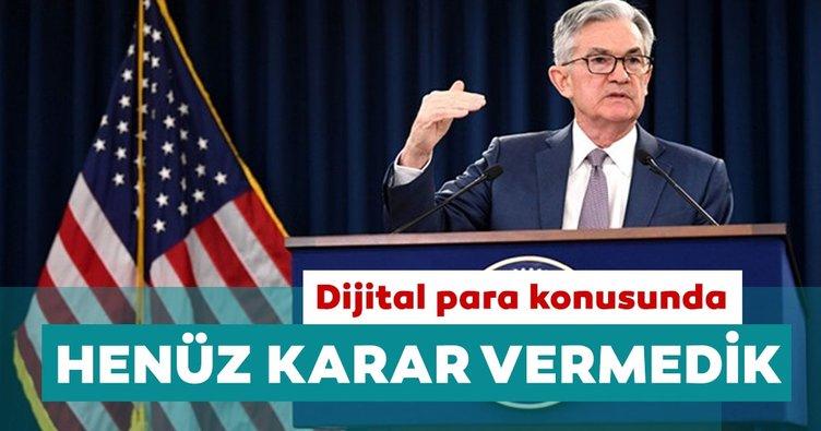 Fed Başkanı Powell: Dijital para konusunda henüz karar vermedik