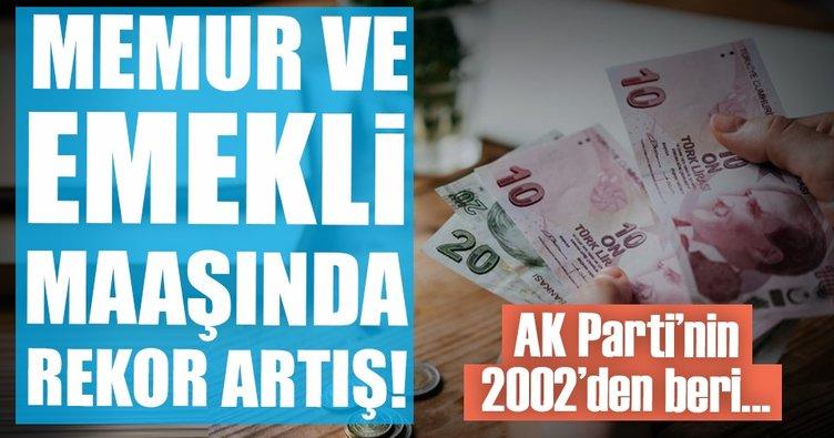 AK Parti döneminde memur ve emekli maaşlarında rekor artış