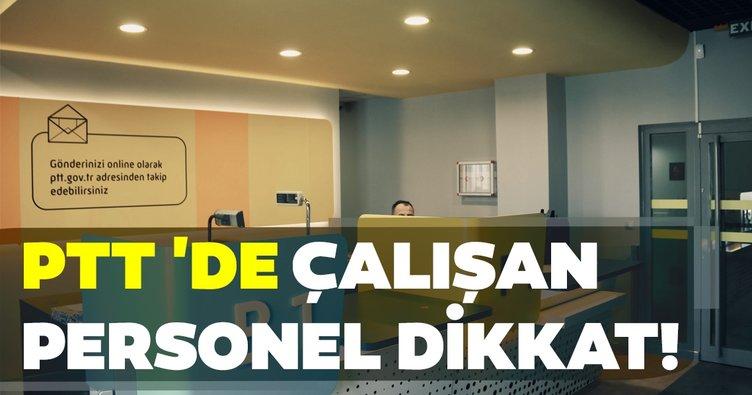 Sabah memurlar: PTT'de çalışan personeller dikkat!