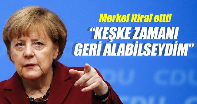 Merkel: Zamanı geri almak isterdim