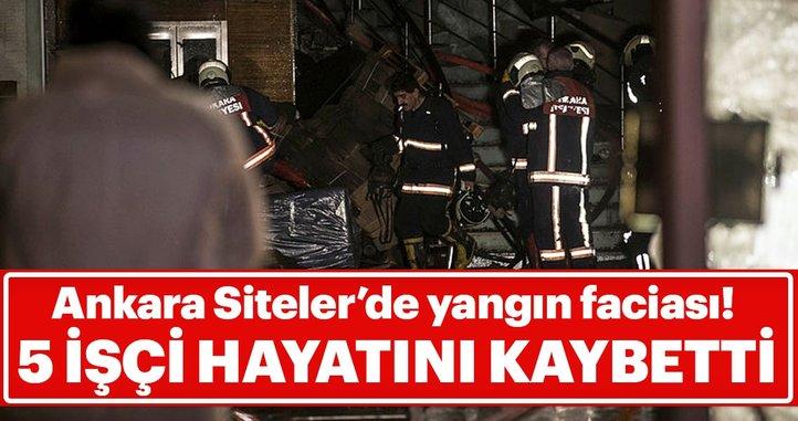 Son dakika haberi: Ankara mobilyacılar sitesinde yangın çıktı... 5 kişi hayatını kaybetti