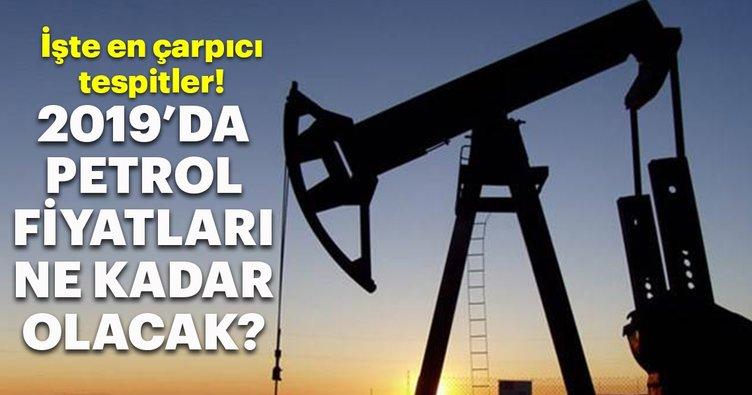 2019'da petrol 75 dolar