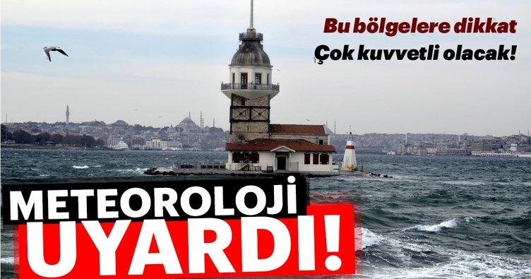 Meteoroloji'den son dakika hava durumu ve fırtına uyarısı! İstanbul'da hava durumu nasıl olacak?