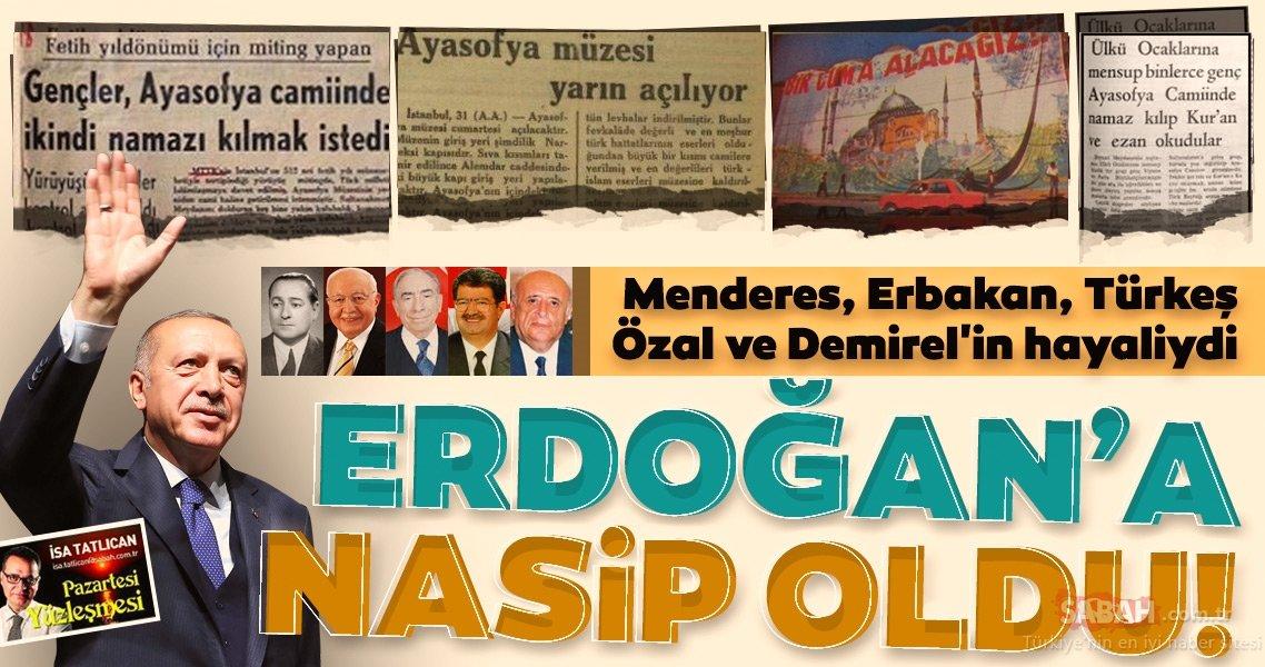 """Ayasofya davasının 86 yıllık tarihi... """"Bütün iktidarların rüyasıydı, Erdoğan'la gerçek oldu"""" - Son Dakika Haberler"""