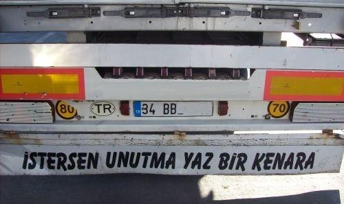 Efsaneleşen kamyon arkası yazıları