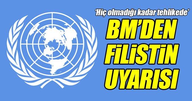 BM'den Filistin uyarısı!