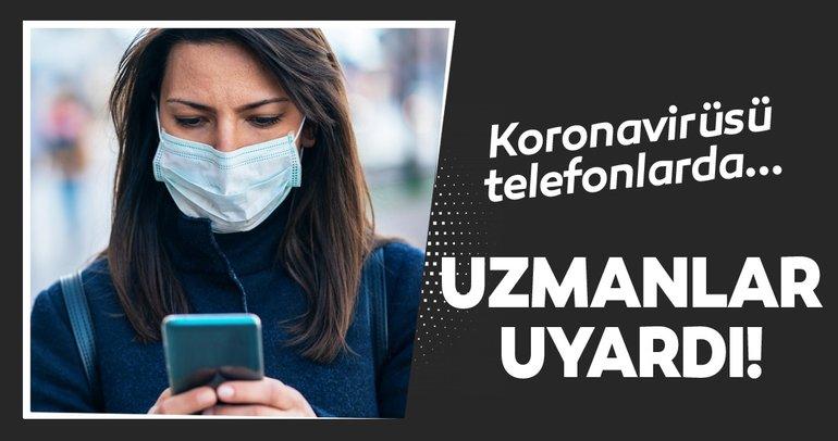 Koronavirüsüne karşı telefon temizliği nasıl yapılır? Akıllı telefon kullanıcıları dikkat!