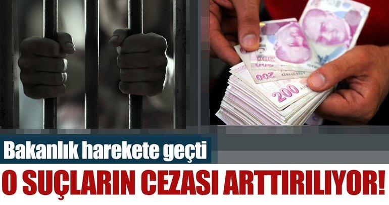 Adalet Bakanlığı harekete geçti! O suçlarda ceza artıyor