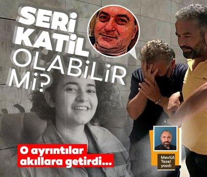 Azra Gülendam'ı vahşice katleden Mustafa Murat Ayhan seri katil olabilir mi?