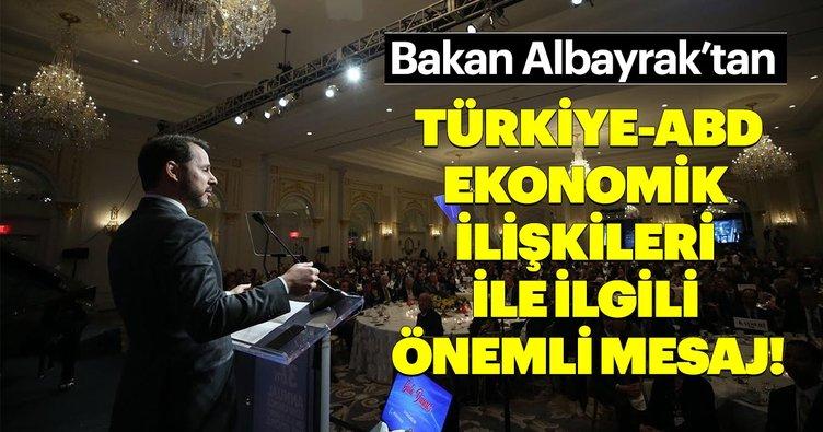Bakan Albayrak'tan Türkiye-ABD ekonomik ilişkileri ile ilgili önemli mesaj!