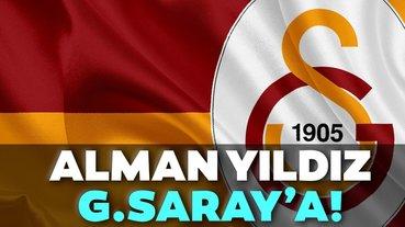 Alman yıldız Galatasaray'a!