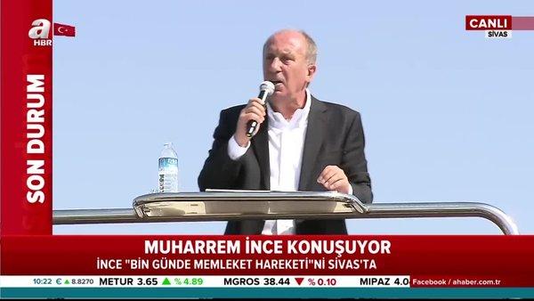 Son dakika haberi | Muharrem İnce, Sivas'taki konuşmasıyla 'Memleket Hareketi'ni başlattı | Video