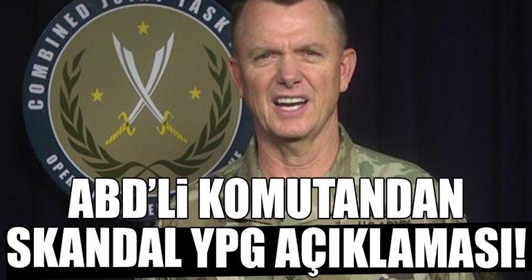 ABD'li komutandan skandal YPG açıklaması!