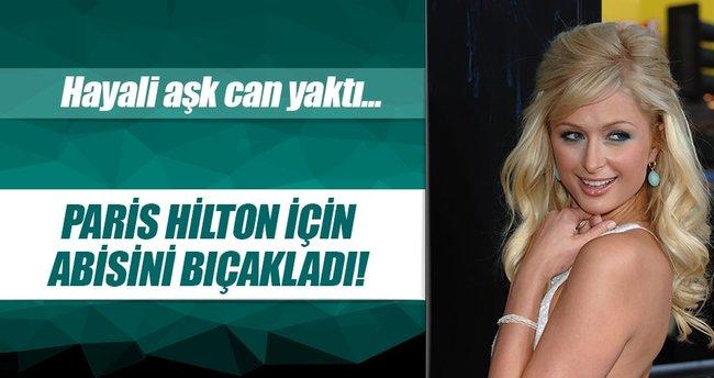 Abisini Paris Hilton'la gördüğünü sanarak bıçakladı